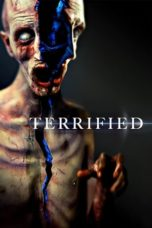 Nonton Movie Terrified (2017) Subtitle Indonesia