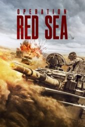 Nonton Operation Red Sea (2018) Sub Indo Terbaru