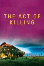 Nonton Movie The Act of Killing (2012) Subtitle Indonesia