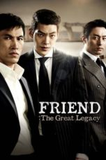 Nonton Movie Friend 2: The Great Legacy (2013) Subtitle Indonesia