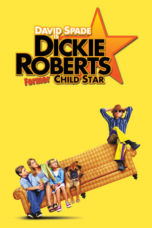 Nonton Movie Dickie Roberts: Former Child Star (2003) Subtitle Indonesia