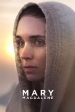 Nonton Movie Mary Magdalene (2018) Subtitle Indonesia