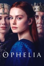 Nonton Movie Ophelia (2018) Subtitle Indonesia