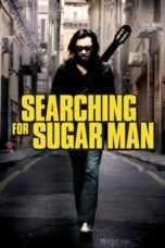 Nonton Movie Searching for Sugar Man (2012) Subtitle Indonesia