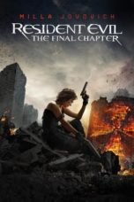Nonton Movie Resident Evil: The Final Chapter (2016) Subtitle Indonesia