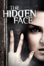 Nonton Movie The Hidden Face (2011) Subtitle Indonesia