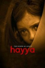 Nonton Movie Hayya: The Power of Love 2 (2019) Subtitle Indonesia