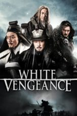 Nonton Movie White Vengeance (2011) Subtitle Indonesia