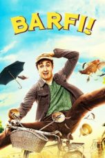 Nonton Movie Barfi! (2012) Subtitle Indonesia