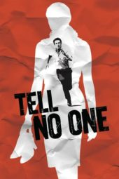 Nonton Movie Tell No One (2006) Subtitle Indonesia