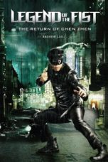 Nonton Movie Legend of the Fist: The Return of Chen Zhen (2010) Subtitle Indonesia