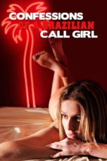 Nonton Movie Confessions of a Brazilian Call Girl (2011) Subtitle Indonesia