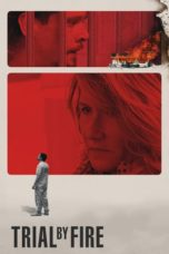 Nonton Movie Trial by Fire (2018) Subtitle Indonesia