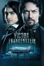 Nonton Movie Victor Frankenstein (2015) Subtitle Indonesia