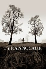 Nonton Movie Tyrannosaur (2011) Subtitle Indonesia