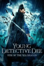 Nonton Movie Young Detective Dee: Rise of the Sea Dragon (2013) Subtitle Indonesia