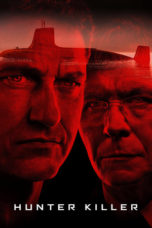 Nonton Movie Hunter Killer (2018) Subtitle Indonesia