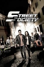 Nonton Movie Street Society (2014) Subtitle Indonesia