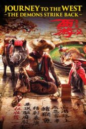 Nonton Journey to the West: The Demons Strike Back (2017) Sub Indo Terbaru