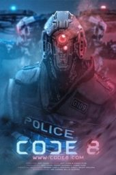 Nonton Movie Code 8 (2016) Subtitle Indonesia