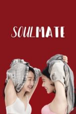 Nonton Movie Soul Mate (2016) Subtitle Indonesia