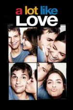 A Lot Like Love (2005) Poster