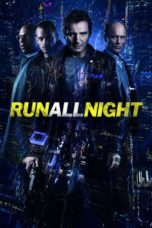 Nonton Movie Run All Night (2015) Subtitle Indonesia