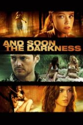 Nonton Movie And Soon the Darkness (2010) Subtitle Indonesia