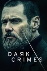 Nonton Movie Dark Crimes (2016) Subtitle Indonesia