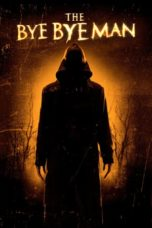 Nonton Movie The Bye Bye Man (2017) Subtitle Indonesia