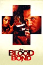Nonton Movie The Blood Bond (2011) Subtitle Indonesia