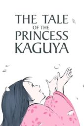 Nonton The Tale of the Princess Kaguya (2013) Sub Indo Terbaru