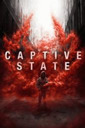 Nonton Movie Captive State (2019) Subtitle Indonesia