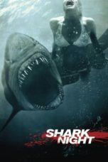 Nonton Movie Shark Night 3D (2011) Subtitle Indonesia