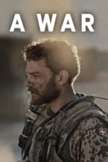 Nonton Movie A War (2015) Subtitle Indonesia