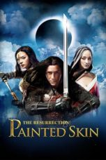 Nonton Movie Painted Skin: The Resurrection (2012) Subtitle Indonesia