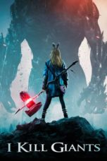 Nonton Movie I Kill Giants (2017) Subtitle Indonesia