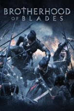 Nonton Movie Brotherhood of Blades (2014) Subtitle Indonesia