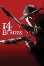 Nonton Movie 14 Blades (2010) Subtitle Indonesia