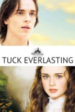 Nonton Movie Tuck Everlasting (2002) Subtitle Indonesia