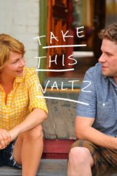 Nonton Movie Take This Waltz (2011) Subtitle Indonesia