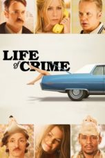 Nonton Movie Life of Crime (2013) Subtitle Indonesia