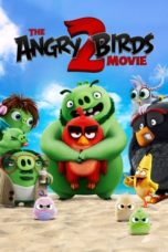 Nonton Movie The Angry Birds Movie 2 (2019) Subtitle Indonesia