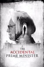 Nonton Movie The Accidental Prime Minister (2019) Subtitle Indonesia