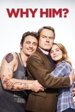 Nonton Movie Why Him? (2016) Subtitle Indonesia