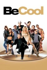 Nonton Movie Be Cool (2005) Subtitle Indonesia
