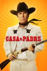 Nonton Movie Casa De Mi Padre (2012) Subtitle Indonesia