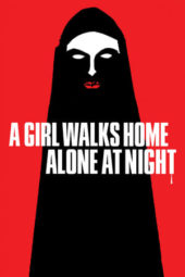 Nonton A Girl Walks Home Alone at Night (2014) Sub Indo Terbaru