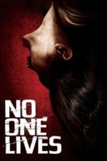 Nonton Movie No One Lives (2013) Subtitle Indonesia