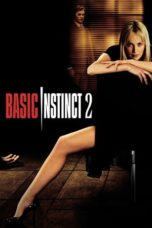 Nonton Movie Basic Instinct 2 (2006) Subtitle Indonesia